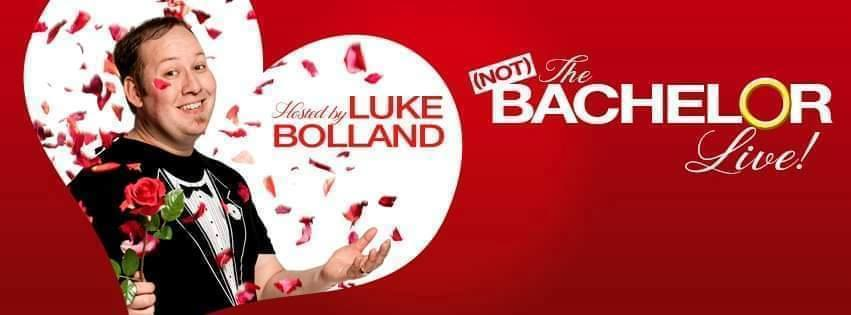 Perth Fringe - (Not) The Bachelor Live on Valentine's Day Hosted by Luke Bolland