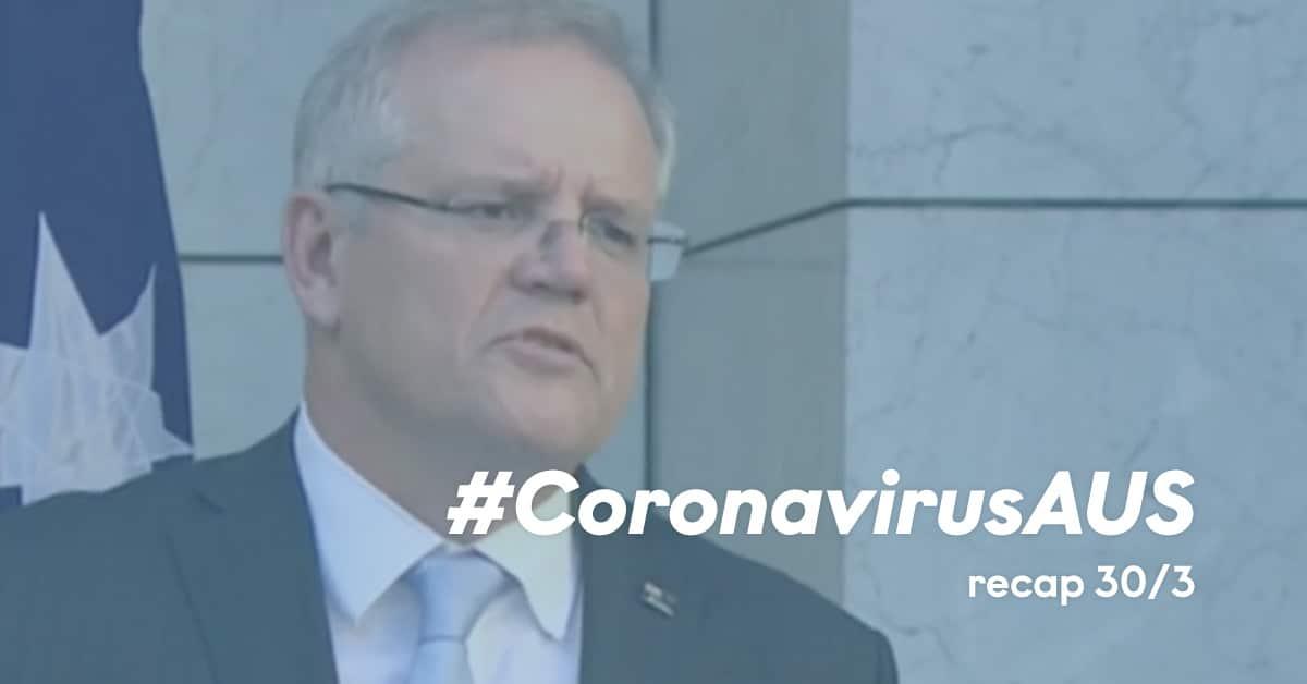 Coronavirus Australia Recap 30th March