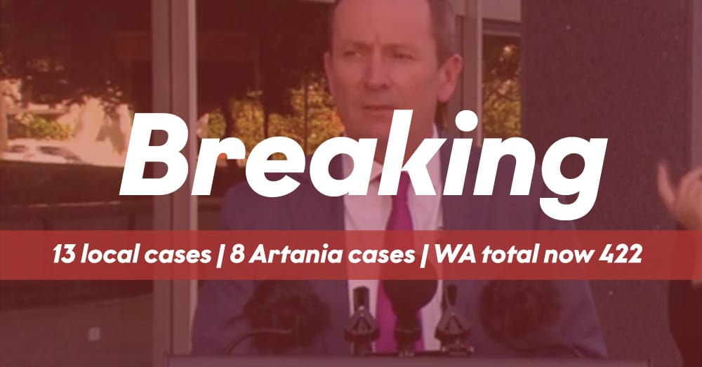Breaking News - Mark McGowan WA Total 422