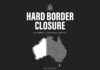 hard border closure WA
