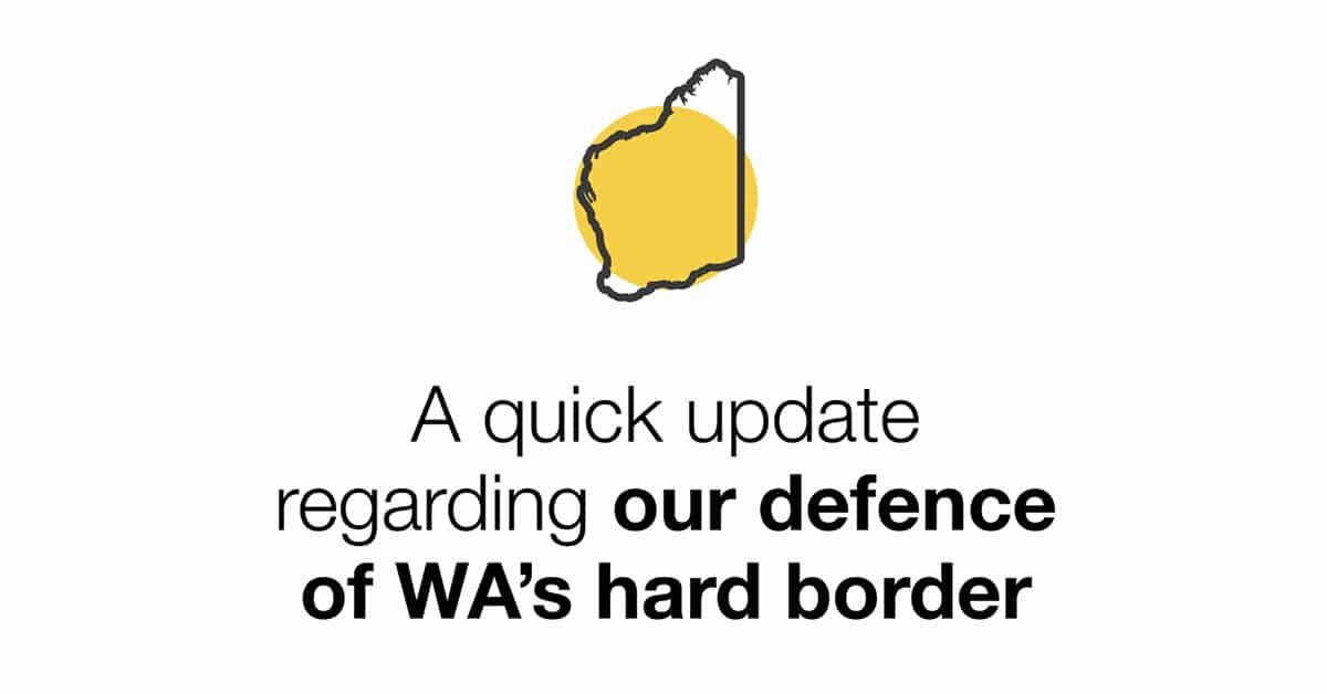 WA Border Update